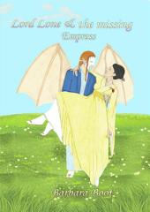 Lord Lone & the missing Empress