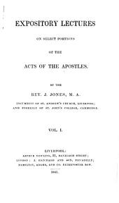 Expository lectures on select portions of the Acts of the Apostles