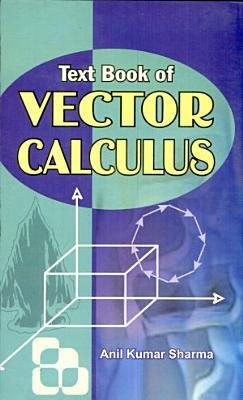 Text Book of Vector Calculus
