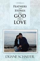 Feathers and Stones When God Whispers Love PDF