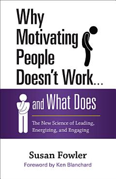 Why Motivating People Doesn t Work       and What Does PDF