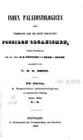 Index palaeontologicus oder Übersicht der bis jetzt bekannten fossilen Organismen: Nomenclator palaeontologicus in alphabetischer Ordnung. Abt. 1