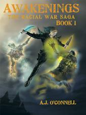 Awakenings: The Racial War Saga:, Book 1