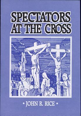 Spectators at the Cross