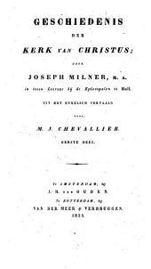 Geschiedenis der kerk van Christus: Volume 1