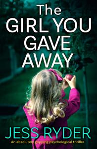 The Girl You Gave Away Book