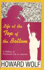 Life At The Top Of The Bottom A Tableau Of Provincial Life In America