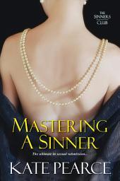 Mastering A Sinner