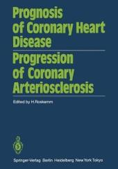 Prognosis of Coronary Heart Disease Progression of Coronary Arteriosclerosis: International Symposium Held in Bad Krozingen October 22–23, 1982