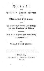 Briefe an Marianne Ehrmann: Ein merkwürdiger Beitrag zur Geschichte der letzten Lebensjahre des Dichters