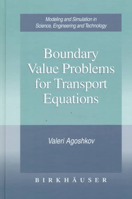 Boundary Value Problems for Transport Equations