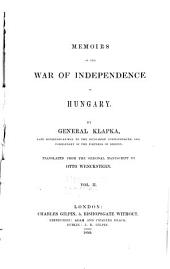 Memoirs of the War of Independence in Hungary: Volume 2