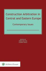 Construction Arbitration in Central and Eastern Europe PDF