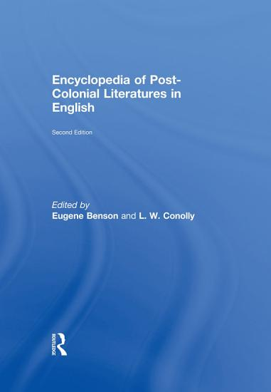 Encyclopedia of Post Colonial Literatures in English PDF