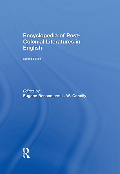 Encyclopedia of Post-Colonial Literatures in English
