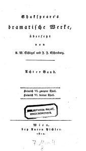 Dramatische Werke, übers. von August Wilhelm Schlegel und Johann Joachim Eschenburg: Band 8