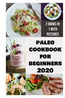 Paleo Cookbook For Beginners 2020 Book PDF