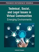 Technical, Social, and Legal Issues in Virtual Communities: Emerging Environments