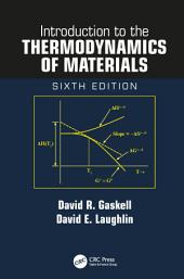 Introduction to the Thermodynamics of Materials, Sixth Edition: Edition 6