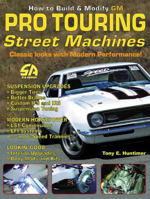 How to Build and Modify GM Pro Touring Street Machines