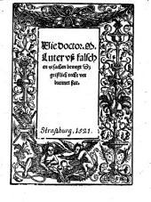 Wie doctor M. Luter vß falschen vrsachen bewegt Dz geistlich recht verbrennet hat
