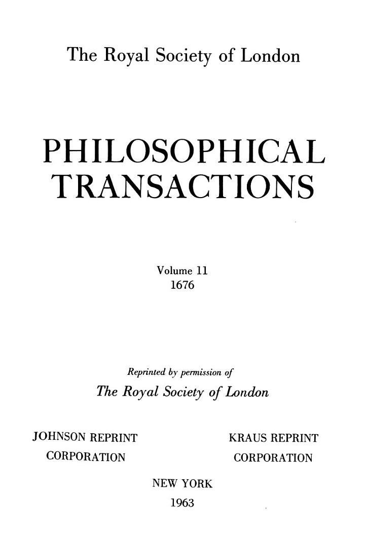 Philosophical Transactions, Giving Some Account of the Present Undertakings, Studies, and Labours of the Ingenious, in Many Considerable Parts of the World