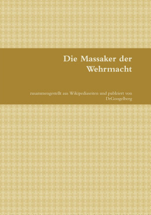 Die Massaker der Wehrmacht PDF