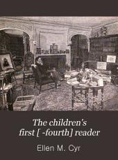 The Children's First [ -fourth] Reader: Book 3