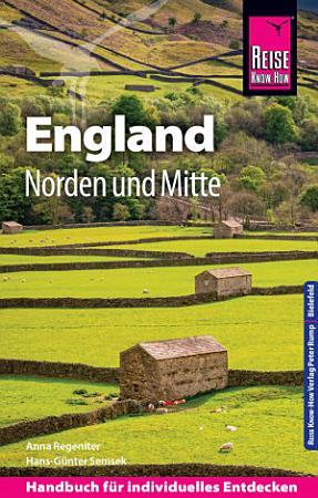 Reise Know How Reisef  hrer England     Norden und Mitte PDF