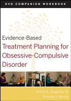 Evidence Based Treatment Planning for Obsessive Compulsive Disorder  Companion Workbook PDF