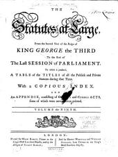 The statutes at large: from Magna Carta to the end of the last parliament, 1761 [i.e. 1763], Volume 9