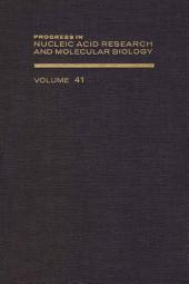 Progress in Nucleic Acid Research and Molecular Biology: Volume 41