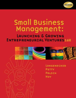 Small Business Management Launching Growing Entrepreneurial Ventures