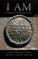 I AM: A Journey in Jewish Faith