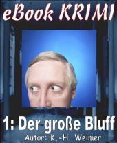 Krimi 001: Der große Bluff