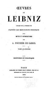 Oeuvres de Leibniz: publiées pour la première fois d'après les manuscripts originaux, Volume4