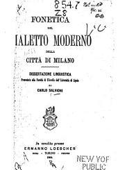 Fonetica del dialetto moderno della città di Milano ...