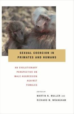 Sexual Coercion in Primates and Humans