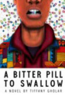 A Bitter Pill to Swallow  Devante Edition   Hardcover