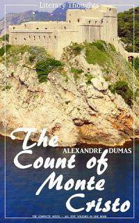 The Count of Monte Cristo  Alexandre Dumas   Literary Thoughts Edition  Book