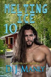 Melting Ice Anniversary Edition