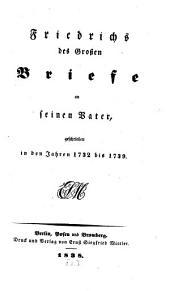 Briefe an seinen Vater: geschrieben in den Jahren 1732 - 39