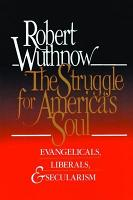 The Struggle for America s Soul PDF