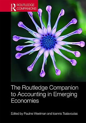 The Routledge Companion to Accounting in Emerging Economies PDF