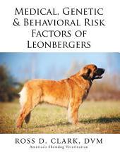 Medical, Genetic & Behavioral Risk Factors of Leonbergers