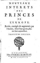 Nouveaux interets des princes de l'Europe