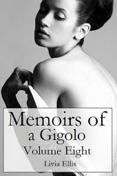 Memoirs of a Gigolo Volume Eight