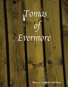 Tomas of Evermore Book