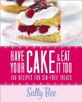 Have Your Cake and Eat it Too PDF