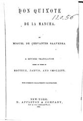 Don Quixote de la Mancha: A Revised Translation Based on Those of Motteux, Jarvis and Smollett